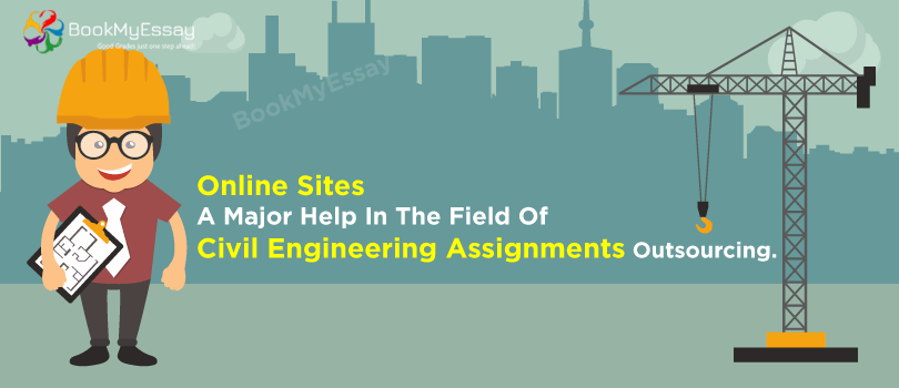 online sites a major help in the field of civil engineering  civil engineering assignment help