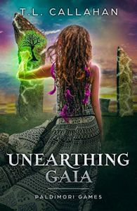 Unearthing Gaia by T.L. Callahan. Cover design by germancreative. Artwork by janko_m.
