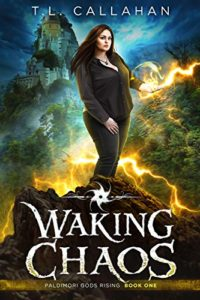 Waking Chaos by T.L. Callahan