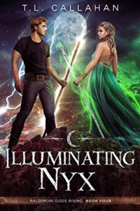 Illuminating Nyx by T.L. Callahan
