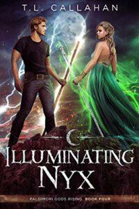 Illuminating Nyx by T.L. Callahan