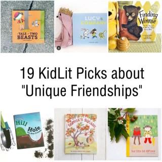 "KidLit Picks Books about ""Unique Friendships"""