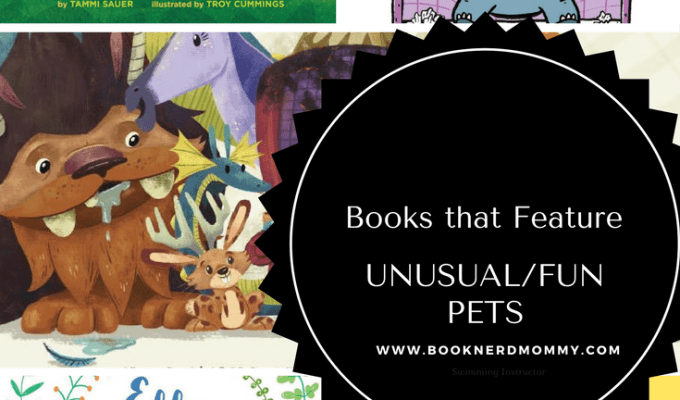 Picture Books that Feature Fun/Unusual Pets