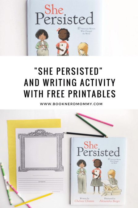"""She Persisted"" is a wonderful book about influential women in American History and we paired it with a writing activity inspired by that and included free printables for your convenience!"
