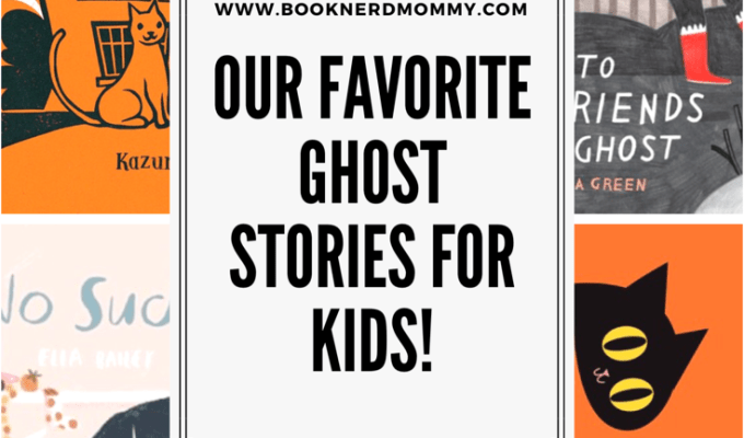Our Favorite Ghost Stories for Kids