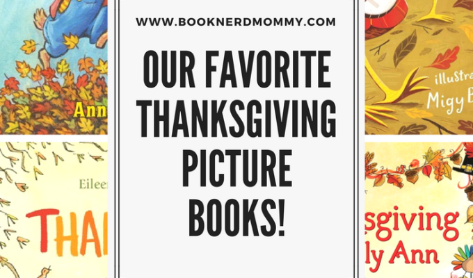 Our Favorite Thanksgiving Picture Books!