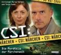Tanja Geke & Christoph Maria Herbst - CSI: Märchen - Die Mordfälle der Märchenwelt