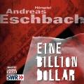 Andreas Eschbach - Eine Billion Dollar (Hörspiel)