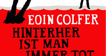 Eoin Colfer - Hinterher ist man immer tot (Hörbuch, Cover © HörbuchHamburg)