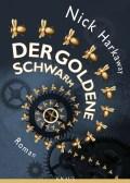 Nick Harkaway - Der goldene Schwarm - Cover © Knaus Verlag