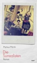 Markus Mörth - Die Surrealisten Cover © edition keiper