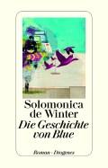 Solomonica de Winter - Die Geschichte von Blue (Cover © Diogenes)