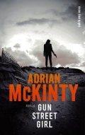 Adrian mcKinty-gun street girl