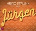 Heinz Strunk - Jürgen (Cover © ROOF Music/tacheles!)