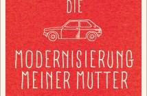 Bov Bjerg - Die Modernisierung meiner Mutter - Cover © aufbau Verlag