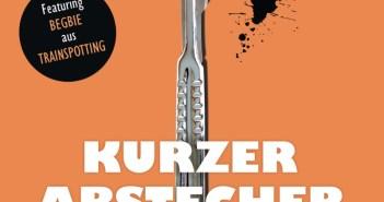 Irvine Welsh - Kurzer Abstecher - Cover © Heyne