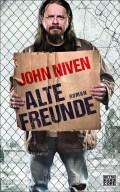 John Niven - Alte Freunde (Cover © Heyne Hardcore)