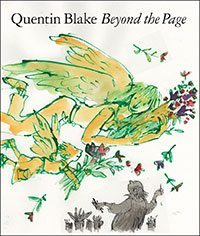 Quentin Blake: Beyond the Page