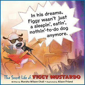 The Secret Life of Figgy Mustardo