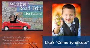 Lisa Bullard's Writing Road Trip - On the Lam