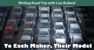 Writing Road Trip - To Each Maker, Their Model 2016-12-22 | Lisa Bullard