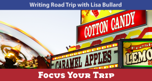 Writing Road Trip Focus Your Trip