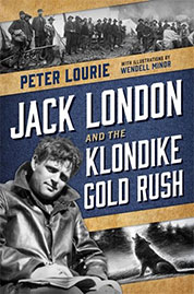 Jack London and the Klondike Gold Rush