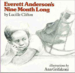 Everett Anderson's Nine Month Long