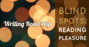 Writing Road Trip | Blind Spot