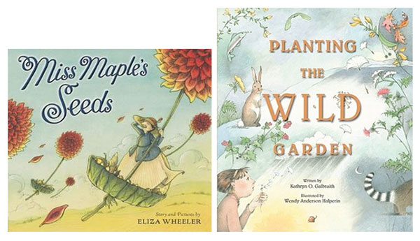 Planting the Wild Garden and Miss Maple's Seeds