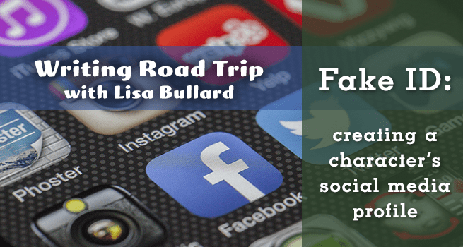 Writing Road Trip | Lisa Bullard | Fake ID