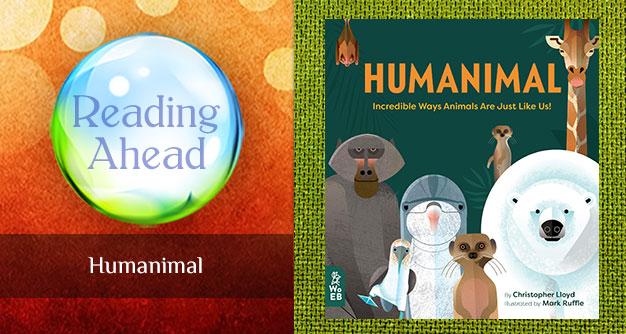 Reading Ahead Humanimal