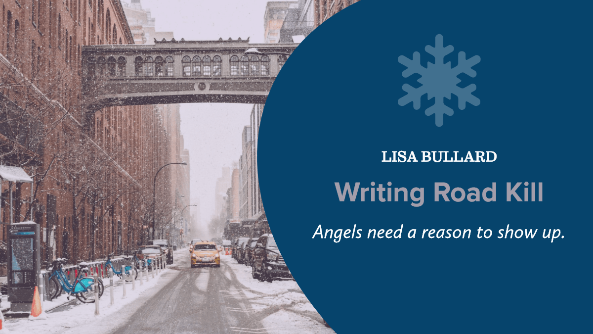 Writing Road Trip | Writing Road Kill | Lisa Bullard