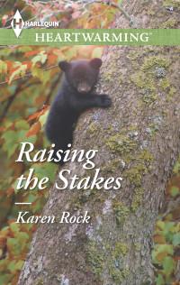 raising stakes