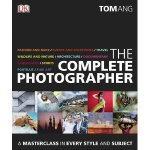 The Complete Photographer by Tom Ang Book Review