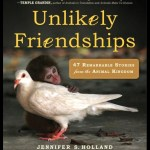 Book Review Unlikely Friendships by Jennifer S. Holland