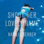 Shout Her Lovely Name book of short stories a Book Review