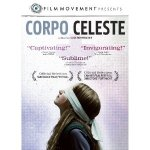 Corpo Celeste DVD Review