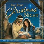 Book Review And Giveaway–The First Christmas Night by Keith Christopher Illustrated by Christine Kornacki