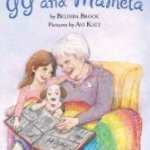 GG and Mamela ; Written by Belinda Brock , Illustrated by Avi Katz   – A Virtual Book Tour –