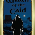 Wrath of the Caid- by Joe O'neill … a Red Hand Adventures Book