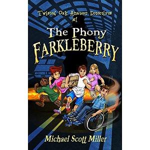 the-phony-farkleberry-twisted-oak-amateur-detectives-1
