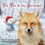 The Fox and the Snowman by Angela Muse