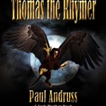 Thomas the Rhymer; an Interview with author Paul Andruss