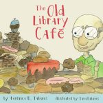 The Old Library Café by Veronica R Tabares