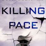 KILLING PACE : a Thriller by Douglas Schofield