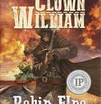 'Clown William' a novel by Robin Elno