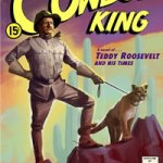 THE PERILOUS ADVENTURES OF THE COWBOY KING: A Novel of Teddy Roosevelt and His Times