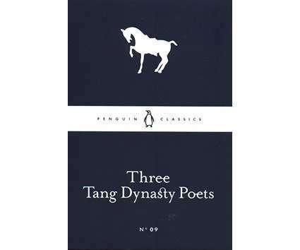 Classics: Three Tang Dynasty Poets - No.09 (Little Black Classics)