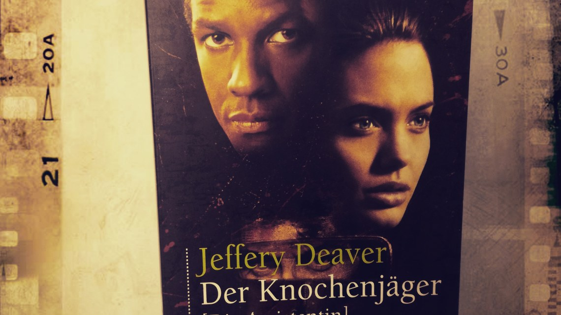 [Rezension] Jeffery Deaver – Der Knochenjäger [Die Assistentin]